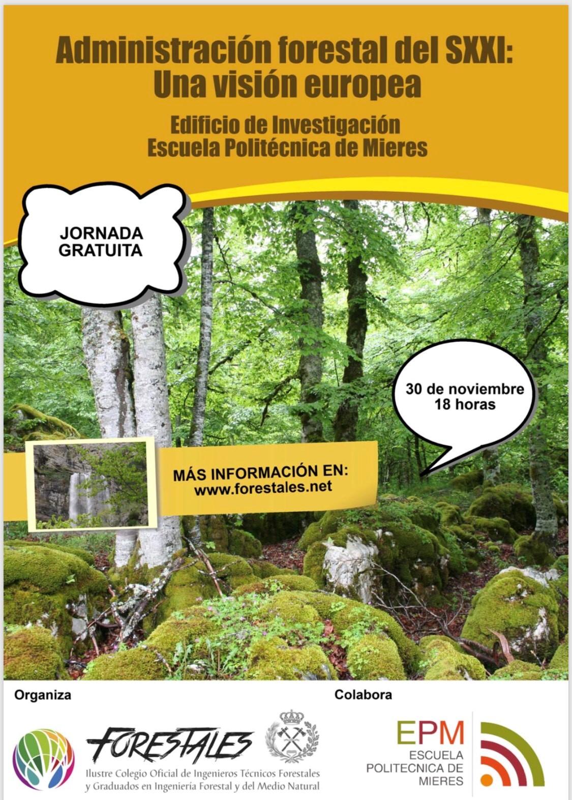 Jornada sobre la Administración Forestal del siglo XXI: Una visión Europea.